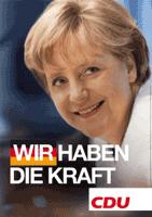 CDU-Wahlplakat: WIR HABEN DIE KRAFT