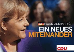 CDU-Wahlplakat: WIR HABEN DIE KRAFT FÜR EIN NEUES MITEINANDER