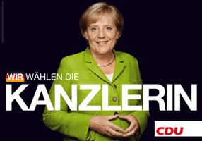CDU-Wahlplakat: WIR WÄHLEN DIE KANZLERIN
