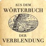Wörterbuch der Verblendung