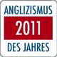 Button für den Anglizismus des Jahres 2011