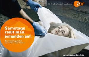 """""""Samstags reißt man jemanden auf"""" (Werbemotiv des ZDF, März 2014)"""